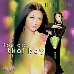Tóc Gió Thôi Bay - Thiên Kim