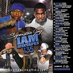 I Am Mixtapes 135 (CD1)