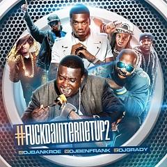 F*ck Da Internet Up 2 (CD2)