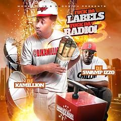 F*ck Da Labels, F*ck Da Radio 3 (CD1)