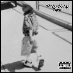 The Birthday Tape - Rockie Fresh
