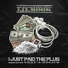 I Just Paid The Plug (CD1) - Lil Mook