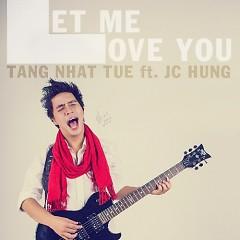 Cho Anh Được Yêu (Single)