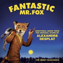 Fantastic Mr. Fox: The Abbey Road Mixes OST (Pt.1)