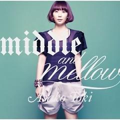 Middle & Mellow Of Asako Toki