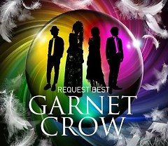 GARNET CROW Request Best (CD2)