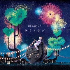 Light Lag  - DECO*27