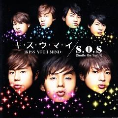 Ki Su U Ma I - Kiss Your Mind - / S.O.S (Smile On Smile)