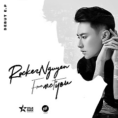 From Me To You - Rocker Nguyễn