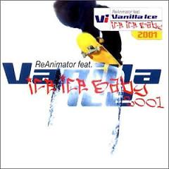 Ice Ice Baby (CDM) - ReAnimator,Vanilla Ice