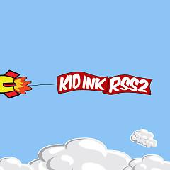All We Make Is Movies (Single) - Kid Ink, King Los