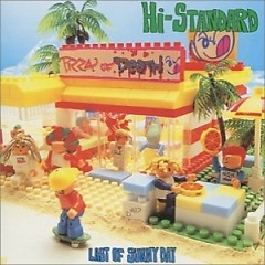 Last Of Sunny Day - Hi-Standard
