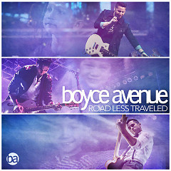 Road Less Traveled - Boyce Avenue