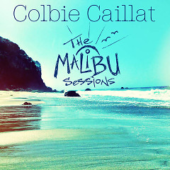 The Malibu Sessions - Colbie Caillat