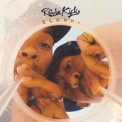 Slurp! (Single) - Rizzle Kicks