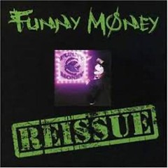 Funny Money (Reissue) - Funny Money