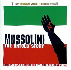 Mussolini: The Untold Story OST (CD4) - Laurence Rosenthal