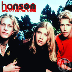 MmmBop: The Collection - Hanson