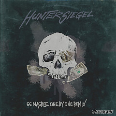 One By One (Hunter Siegel Remix) - GG Magree, Hunter Siegel