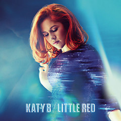 Little Red (Deluxe Version) - Katy B