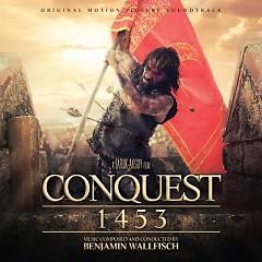 Conquest 1453 OST (Pt.1) - Benjamin Wallfisch