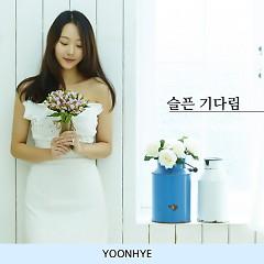 Sad Waiting - Yoon Hye
