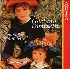 Gaetano Donizetti:Complete Piano Works Vol. 3 - Pietro Spada