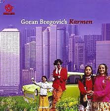 Karmen - Goran Bregović