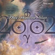 This Moment Now - 2002
