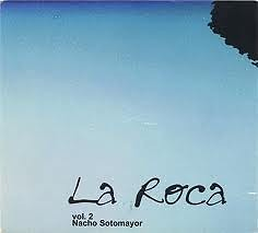 La Roca Vol. 2 - Nacho Sotomayor