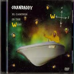 El Camino's In The West (Single) - Grandaddy