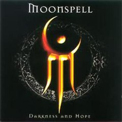 Darkness And Hope (Limited Edition) - Moonspell