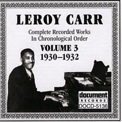 Complete Recorded Works (Volume 3) - Leroy Carr