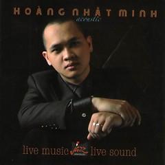 Hoàng Nhật Minh Acoustic - Hoàng Nhật Minh