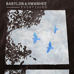 Everything (Single) - Babylon, Hwanhee