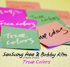 Project `True Colors` 1 - Seo Sung Hee,Bobby Kim