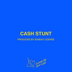 Cash Stunt (Single) - Villa
