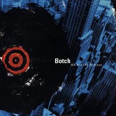 We Are The Romans - Botch