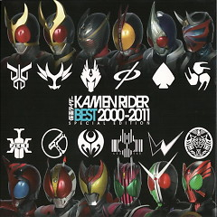 Kamen Rider Best 2000-2011 (CD1) - Various Artists