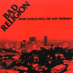 How Could Hell Be Any Worse (Remaster) (CD1)
