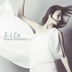 Life - Kawamura Ryuichi