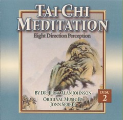 Tai Chi Meditation_ Eight Direction Perc - Jonn Serrie