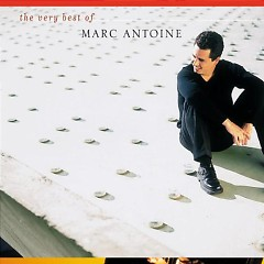 The Very Best of Marc Antoine - Marc Antoine