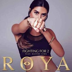 Fighting For 2 (Single) - Röya, Maître Gims