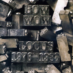 Locus (CD1) - Bow Wow (Japan)