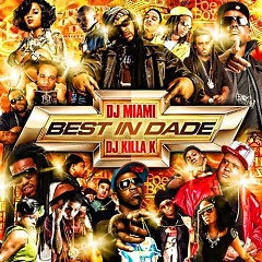 Best In Dade (CD1)