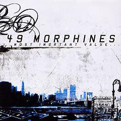 The Most Important Value (Mini Album) - 49 Morphines