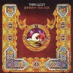 Johnny The Fox - Thin Lizzy