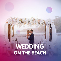 Wedding On The Beach - Various Artists