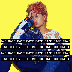 The Line (Single) - Raye